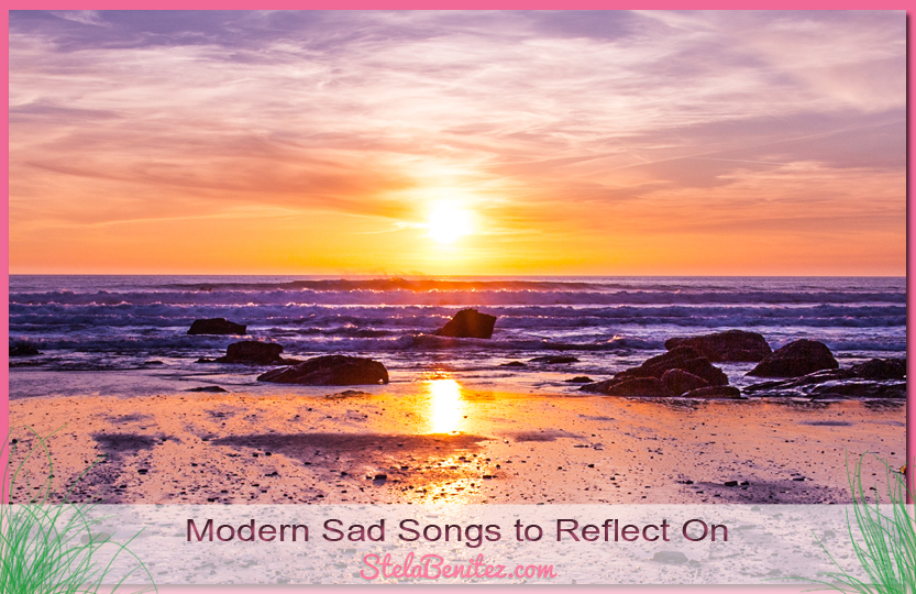 Modern Sad Songs to Reflect on